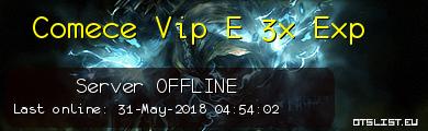 Comece Vip E 3x Exp