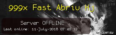 999x Fast Abriu Hj