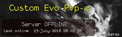 Custom Evo Pvp-e