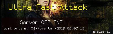 Ultra Fast Attack