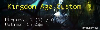 Kingdom Age Custom