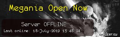 Megania Open Now