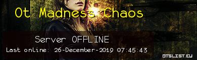 Ot Madness Chaos