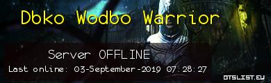 Dbko Wodbo Warrior