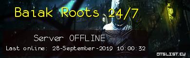 Baiak Roots 24/7