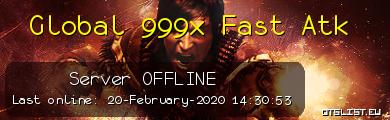 Global 999x Fast Atk