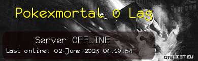 Pokexmortal 0 Lag