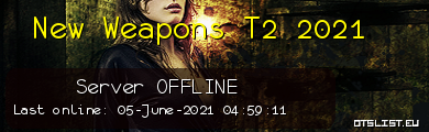 New Weapons T2 2021