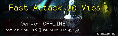 Fast Attack 20 Vips